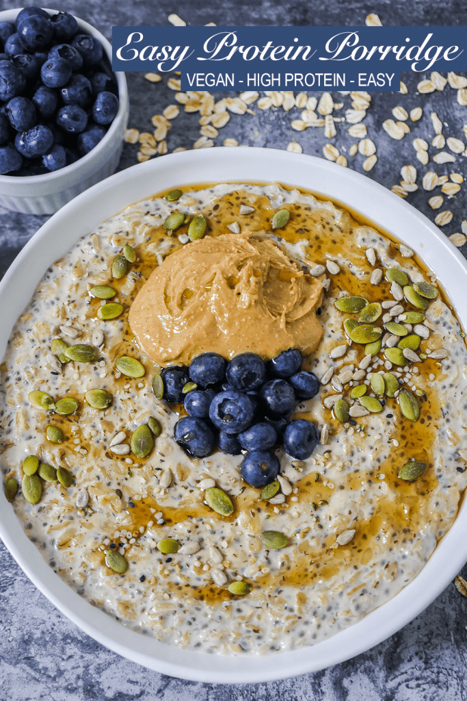 Easy Protein Porridge Recipe with blueberries, peanut butter and pumpkin seeds Pinterest Pin
