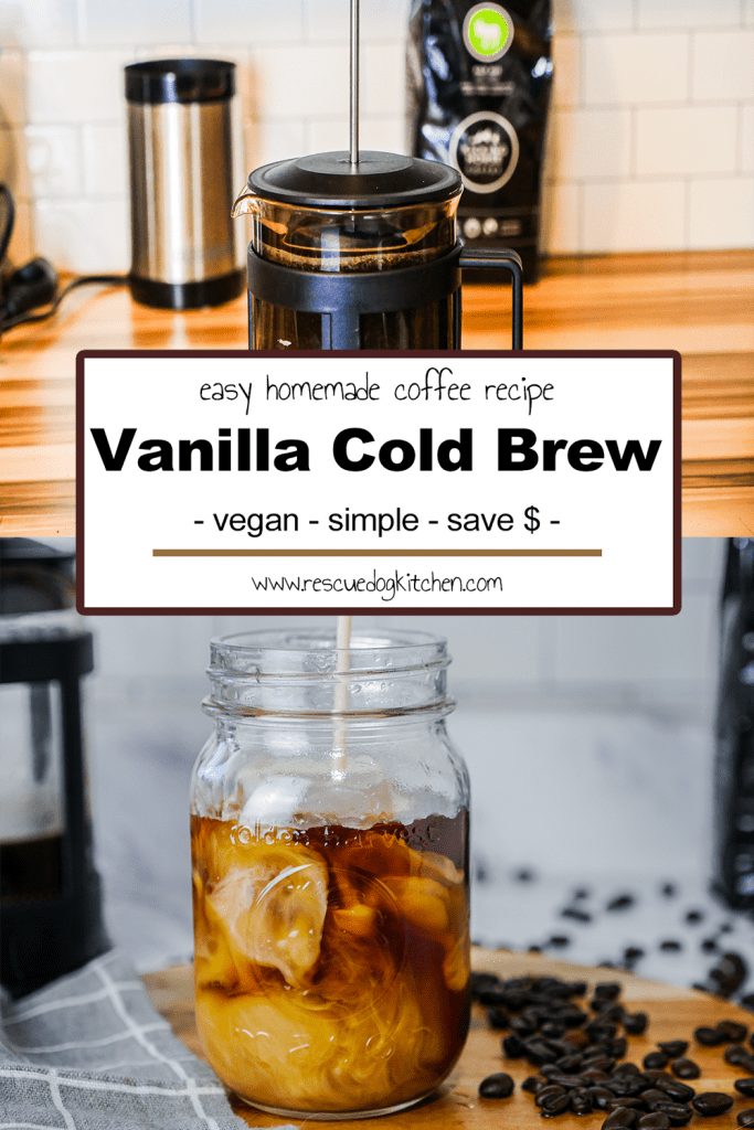 Homemade Vanilla Cold Brew Coffee Recipe Pinterest Pin