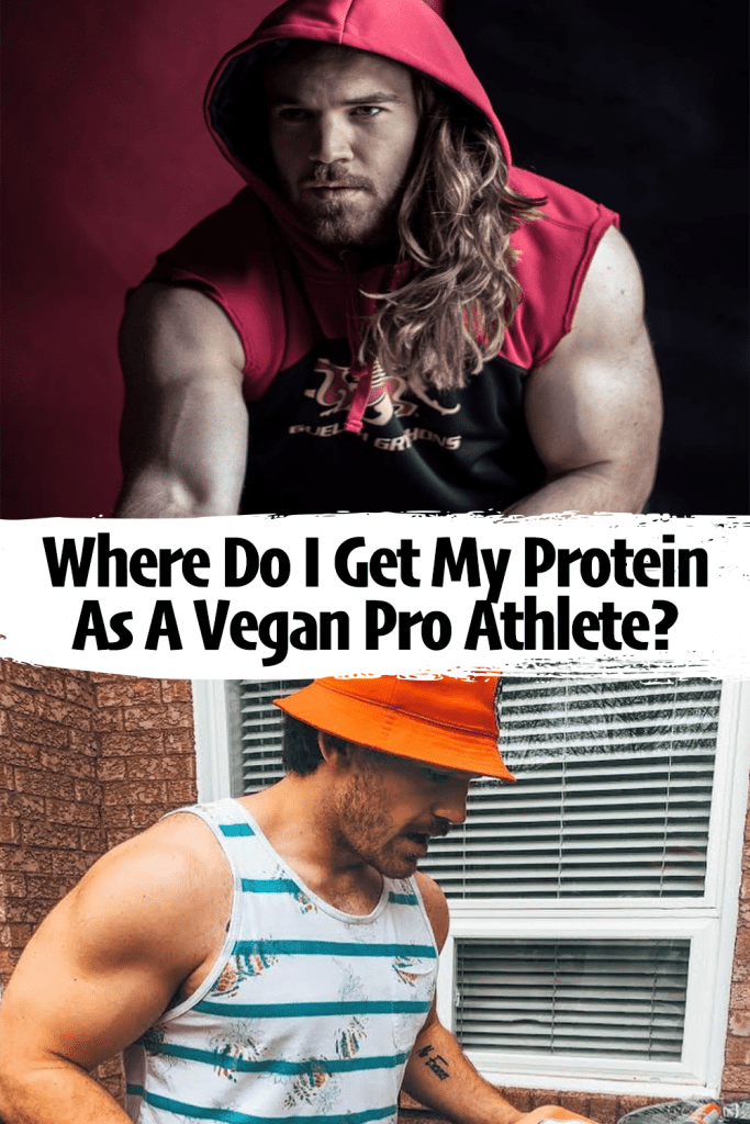where do i get my protein as a vegan pro athlete pinterest pin